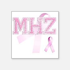 "MHZ initials, Pink Ribbon, Square Sticker 3"" x 3"""