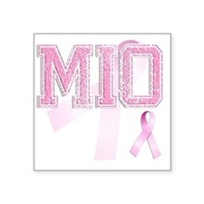 "MIO initials, Pink Ribbon, Square Sticker 3"" x 3"""