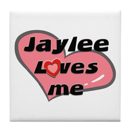 jaylee loves me Tile Coaster