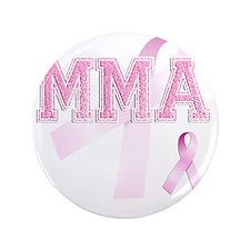 "MMA initials, Pink Ribbon, 3.5"" Button"