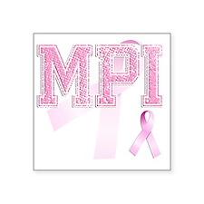 """MPI initials, Pink Ribbon, Square Sticker 3"""" x 3"""""""