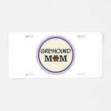 Greyhound Dog Mom Aluminum License Plate