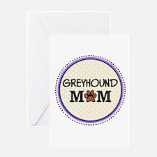 Greyhound Dog Mom Greeting Cards