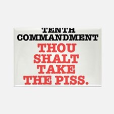 TENTH COMMANDMENT - TAKE THE PISS Rectangle Magnet