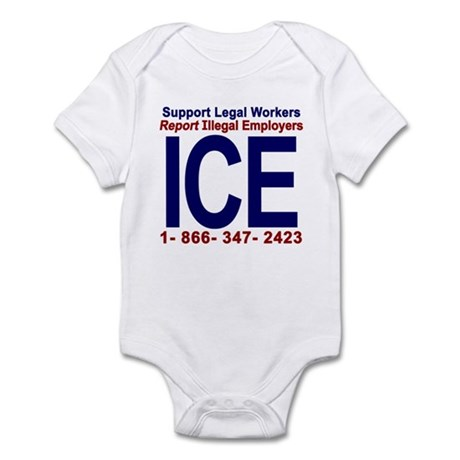 Report Illegal Employers to ICE Infant Bodysuit