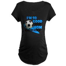 So Good Soccer T-Shirt
