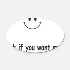 blink if you want me Oval Car Magnet