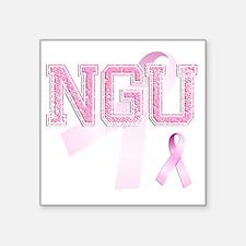 "NGU initials, Pink Ribbon, Square Sticker 3"" x 3"""