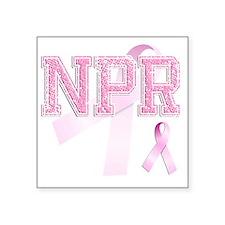 """NPR initials, Pink Ribbon, Square Sticker 3"""" x 3"""""""
