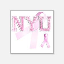 "NYU initials, Pink Ribbon, Square Sticker 3"" x 3"""