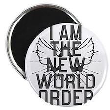 I am The New World Order Magnet