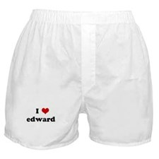 I Love edward   Boxer Shorts