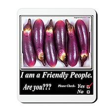 Friendly People Mousepad