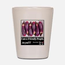 Friendly People Shot Glass