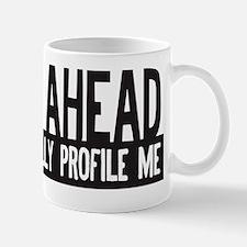racially profile me Mug