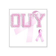 """OUY initials, Pink Ribbon, Square Sticker 3"""" x 3"""""""
