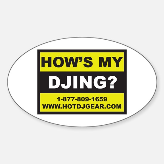 How's My DJing Oval Decal