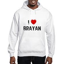 I * Brayan Hoodie