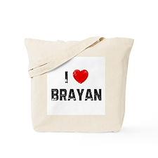 I * Brayan Tote Bag