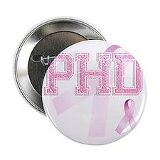 "PHD initials, Pink Ribbon, 2.25"" Button"