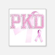 """PKD initials, Pink Ribbon, Square Sticker 3"""" x 3"""""""