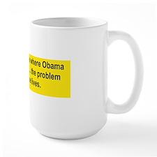 WHO CARES WHERE OBAMA WAS BORN... Mug