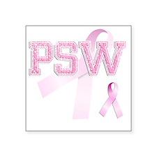 "PSW initials, Pink Ribbon, Square Sticker 3"" x 3"""