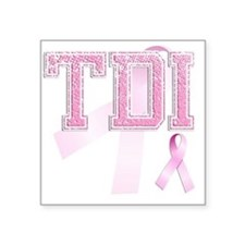 "TDI initials, Pink Ribbon, Square Sticker 3"" x 3"""