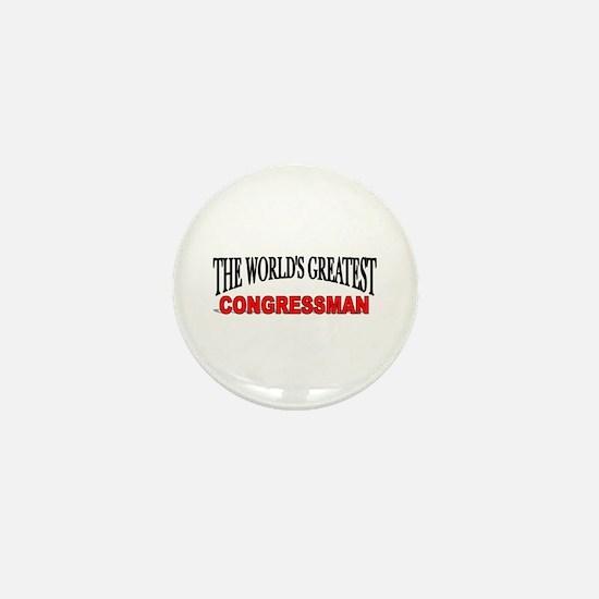 """""""The World's Greatest congressman"""" Mini Button"""
