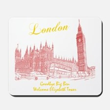 London_10x10_BigBen_Goodbye_Welcome_Brow Mousepad