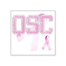 """QSC initials, Pink Ribbon, Square Sticker 3"""" x 3"""""""