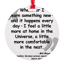 Moyers Learn Quote Ornament