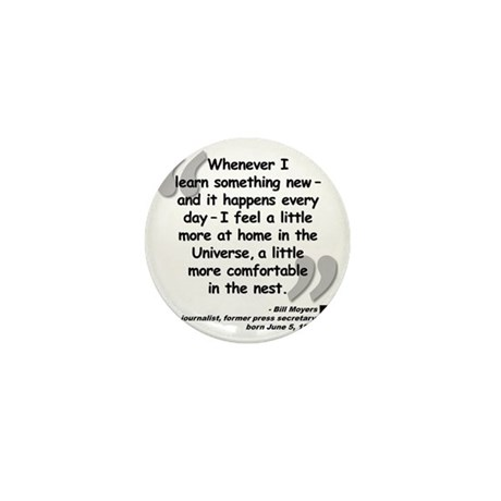 Moyers Learn Quote Mini Button