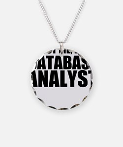 Trust Me, I'm A Database Analyst Necklace