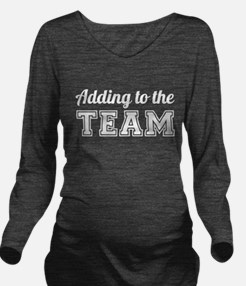 Adding to the Team Long Sleeve Maternity T-Shirt