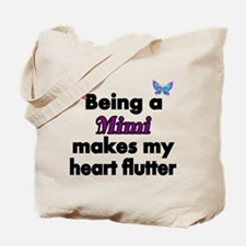 Being a Mimi makes my Heart Flutter Tote Bag