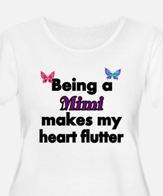 Being a Mimi makes my Heart Flutter Plus Size T-Sh