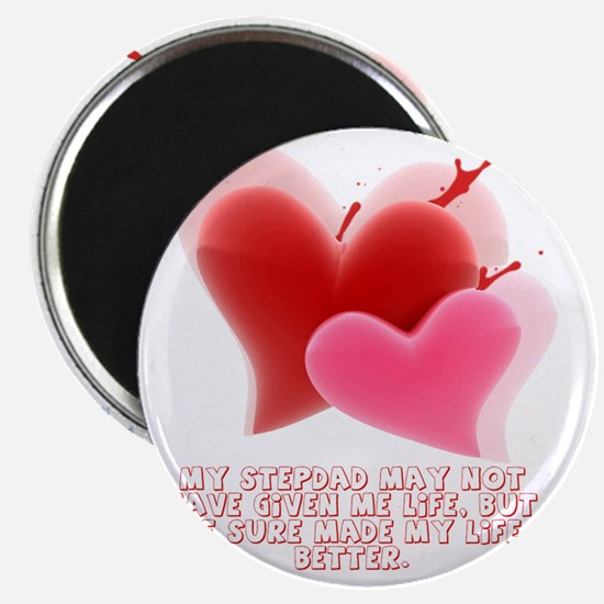 Made my life better - 2 Hearts Magnet