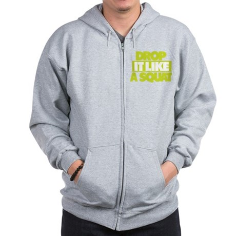 Drop it Like a Squat Zip Hoodie