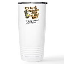 The Devil Made Me Do It Travel Mug