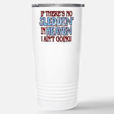 Sleddin' in Heaven Stainless Steel Travel Mug