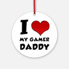 I Heart My Gamer Daddy Round Ornament