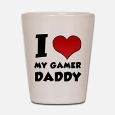 I Heart My Gamer Daddy Shot Glass