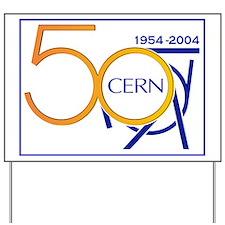 CERN @ 50! Yard Sign