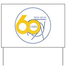CERN Turns 60!! Yard Sign