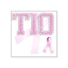 "TIO initials, Pink Ribbon, Square Sticker 3"" x 3"""