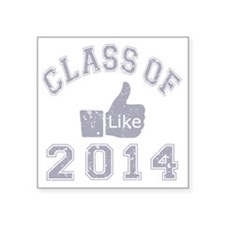"""Class Of 2014 Thumbs Up Square Sticker 3"""" x 3"""""""
