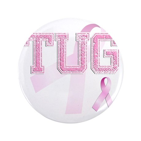 "TUG initials, Pink Ribbon, 3.5"" Button"