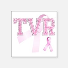 """TVR initials, Pink Ribbon, Square Sticker 3"""" x 3"""""""