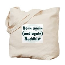 Born Again Buddhist Tote Bag